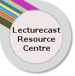 Lecturecast Resource Centre